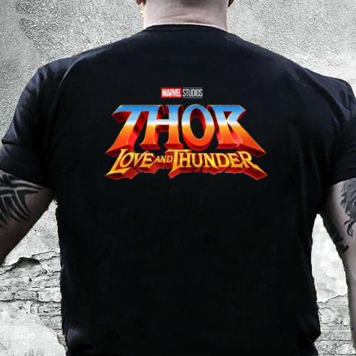 Marvel Studios Thor Love and Thunder shirt