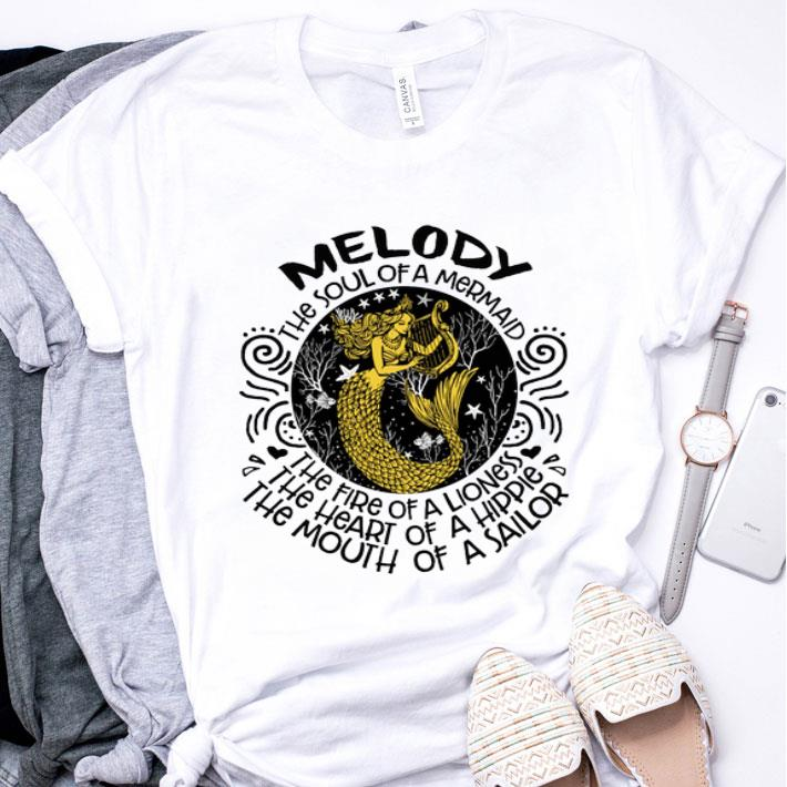 Melody the soul of a mermaid the fire of a lioness the heart of shirt