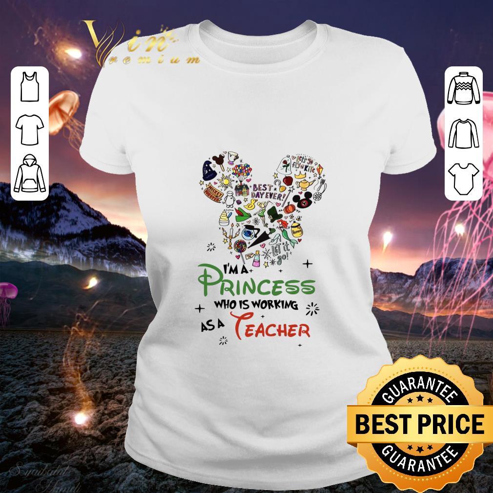 Mickey mouse I'm A Princess Who Working As A Teacher shirt
