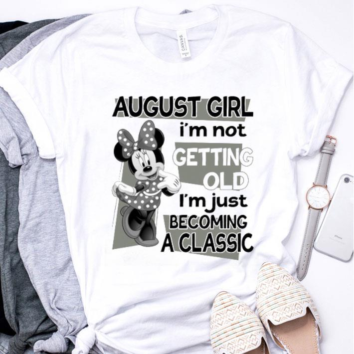 Minnie Mouse august girl i'm not getting old i'm just classic shirt