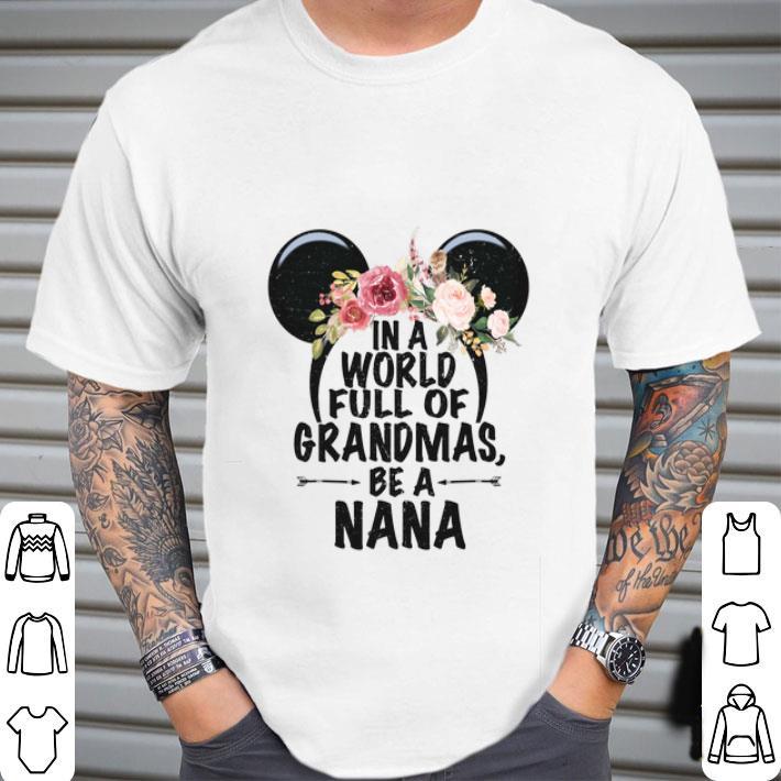 Minnie mouse head in a world full of grandmas be a nana shirt
