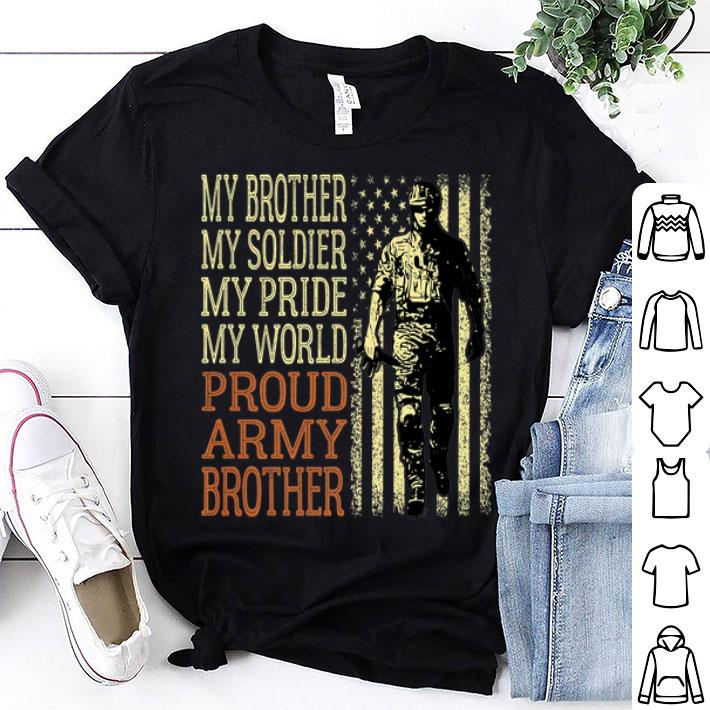 My Brother My Soldier Hero Military Proud Army Brother shirt