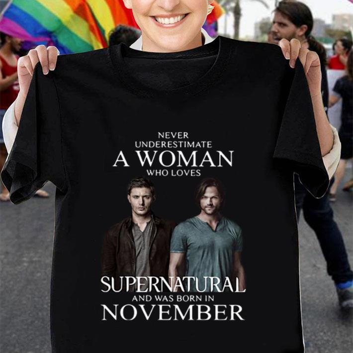 Never underestimate a woman who loves Supernatural november shirt