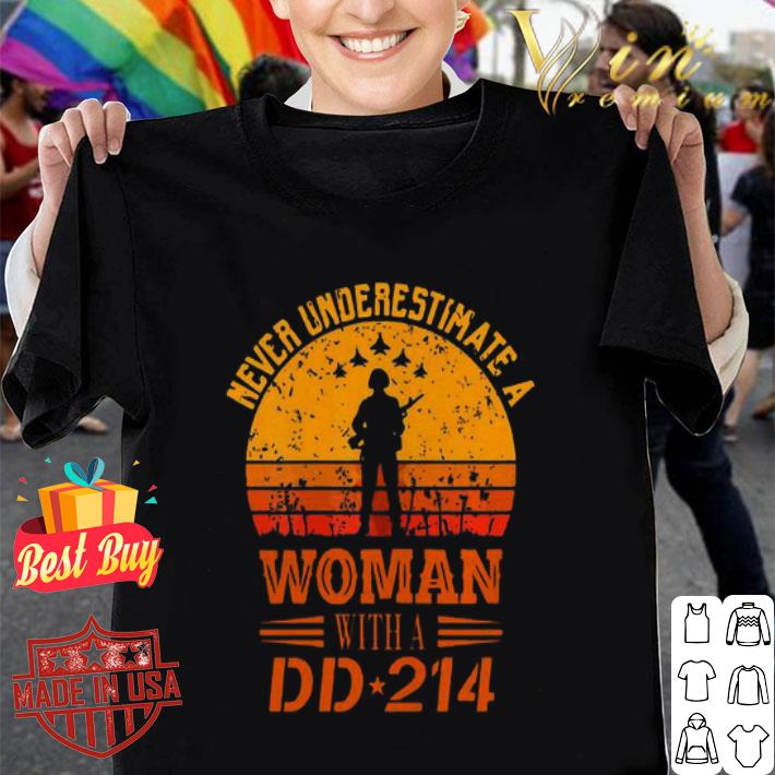 Never underestimate a woman with a DD 214 retro sunset shirt