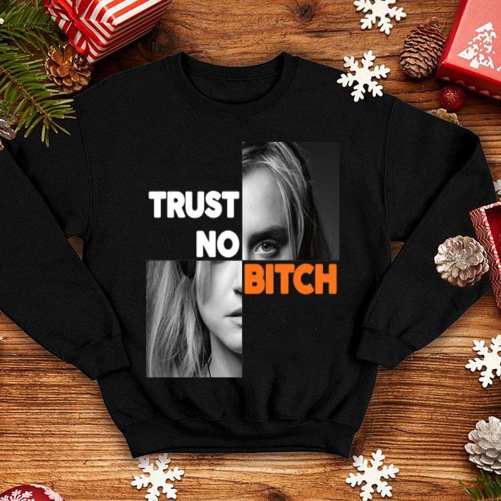 Orange is the new black trust no bitch shirt