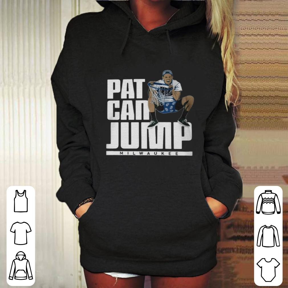 Pat can jump Milwaukee Bucks Pat Connaughton shirt