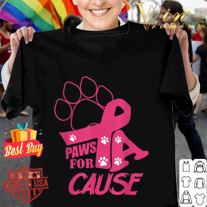 Paws For A Cause Breast Cancer shirt
