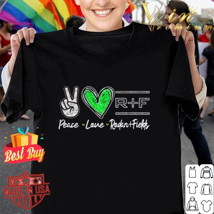 Peace love Rodan & Fields shirt