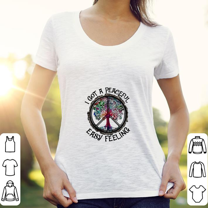 Peace sign tree I got a peaceful easy feeling shirt
