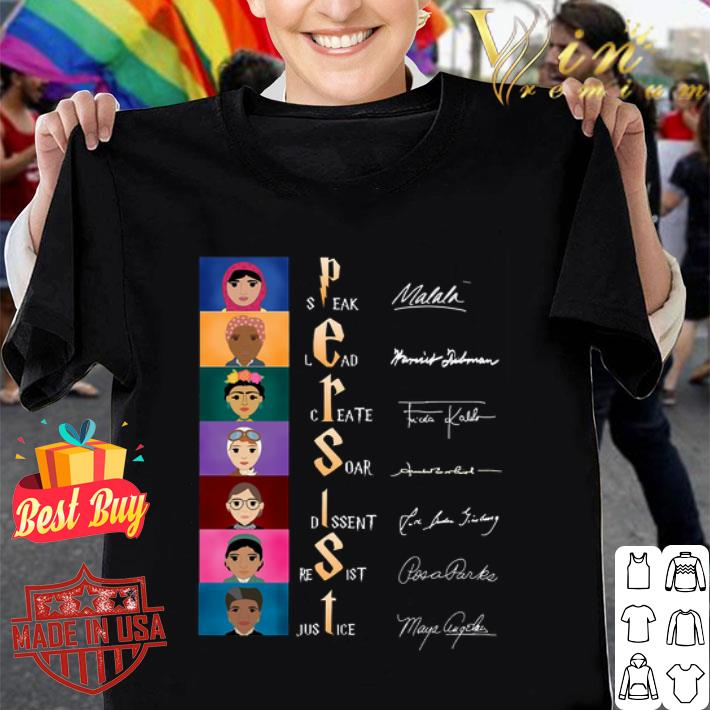 Persist Speak Lead Create Soar Dissent Resist Justice signatures shirt