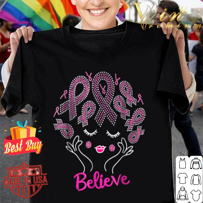 Pink Hair Bling Ribbon Believe Breast Cancer shirt
