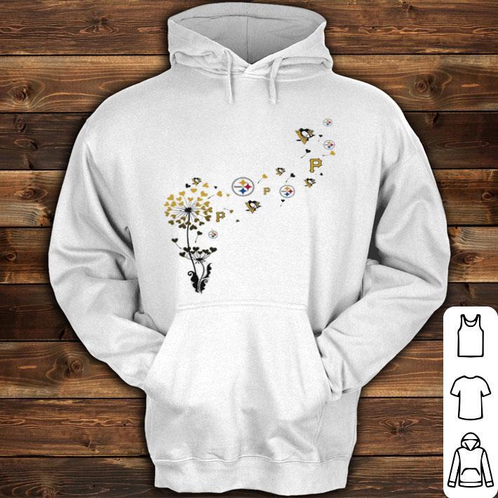 on sale b8615 5bfa1 Pittsburgh Steeler Pittsburgh Pirates Pittsburgh Penguins dandelion shirt,  hoodie, sweater, longsleeve t-shirt