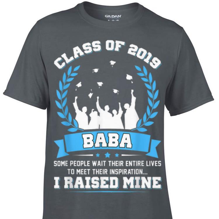 Proud Baba Of A Class Of 2019 Graduate shirt
