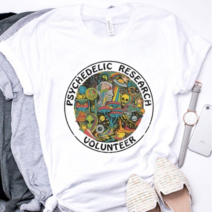 Psychedelic research volunteer shirt