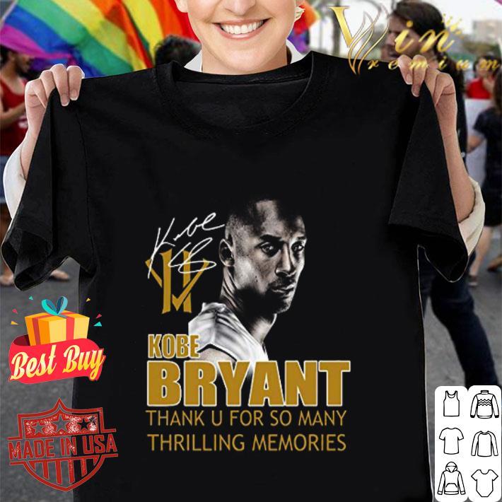 RIP Kobe Bryant Thank u for so many thrilling memories signature shirt