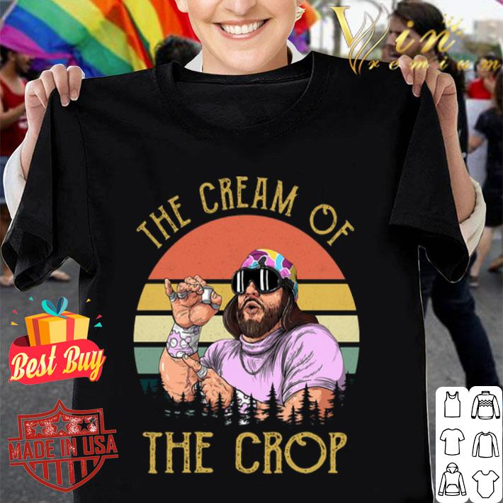 Randy Savage The cream of the crop vintage Macho Man shirt