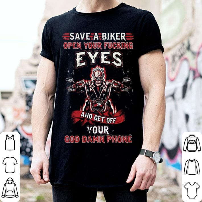Save a biker open your fucking eyes and get off your god damn shirt