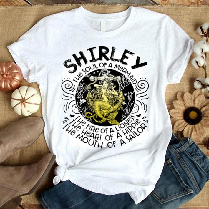 Shirley the soul of a mermaid the fire of a lioness hippie sailor shirt