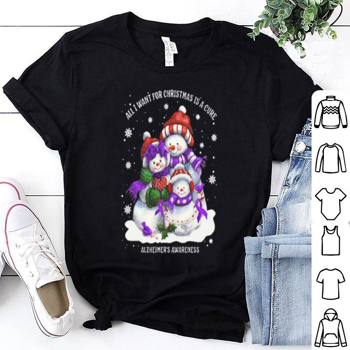 Snowman all I want for Christmas is a cure Alzheimer's Awareness shirt