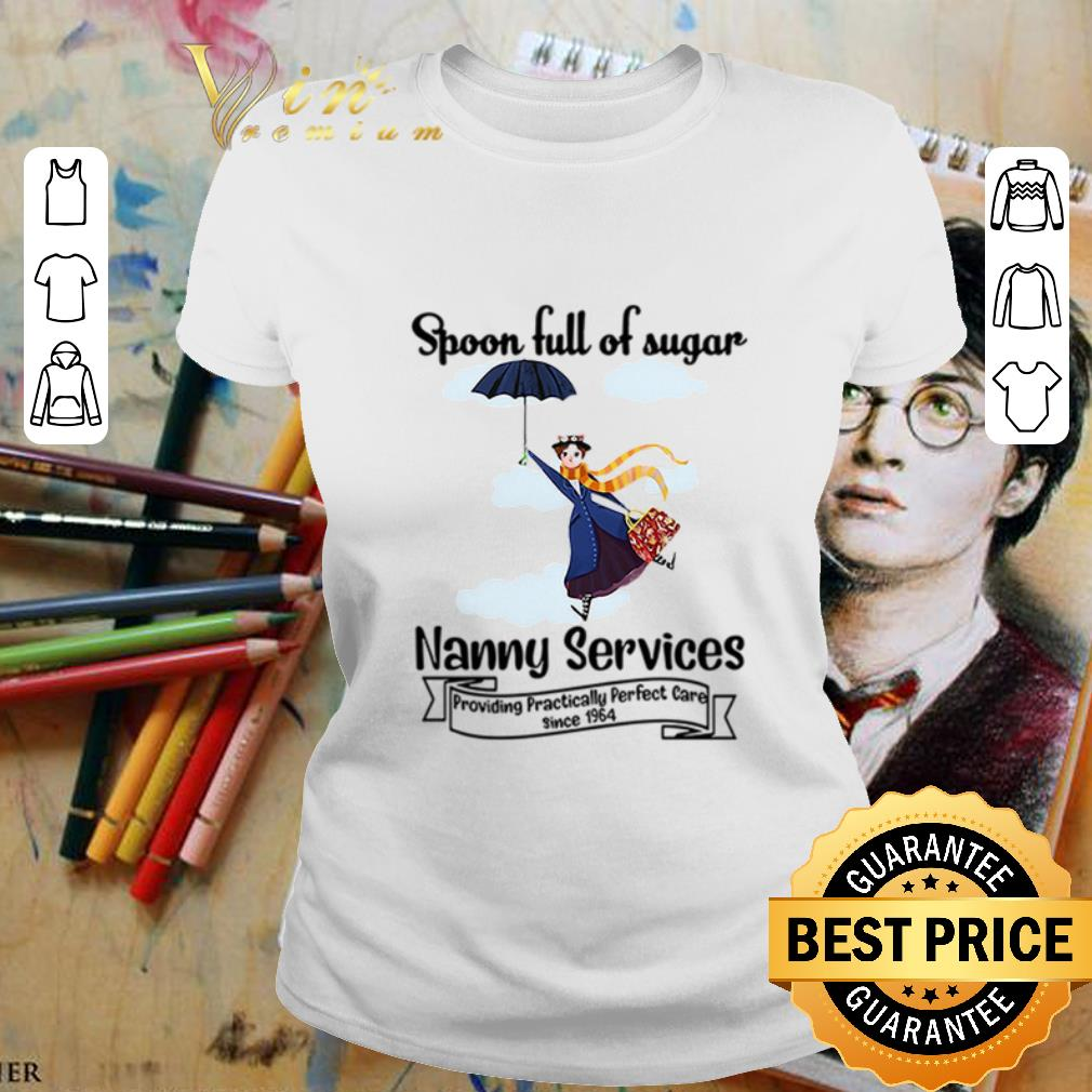 Spoonful of sugar nanny services Mary Poppins shirt