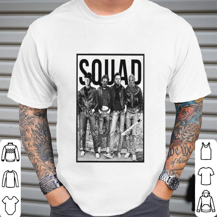 Squad Freddy Krueger Michael Myers Jason Voorhees Leatherface shirt