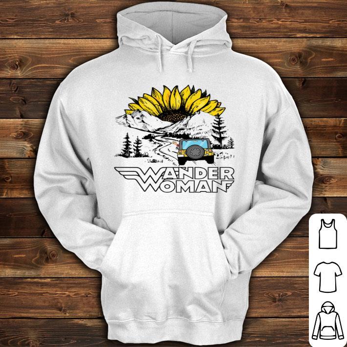 Sunflower Wander Woman shirt
