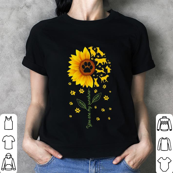 Sunflower You are my sunshine paws dogs shirt 3