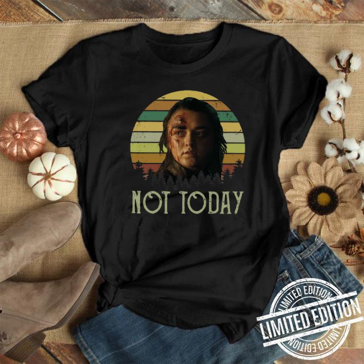 Sunset Arya Stark Not Today Game of Thrones shirt