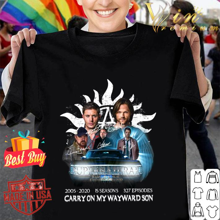 Supernatural Family Don't End With Blood 2005-2020 Carry On My Wayward Son shirt