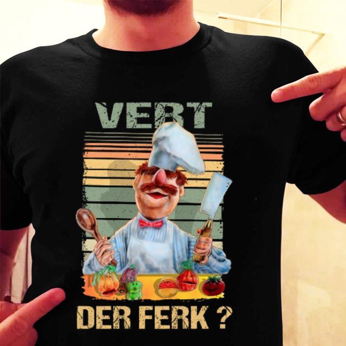 Swedish Chef Vert Der Ferk vintage shirt