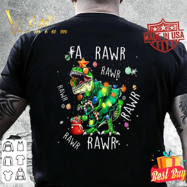 T-Rex Dinosaur Fa Rawr Rawr Christmas shirt