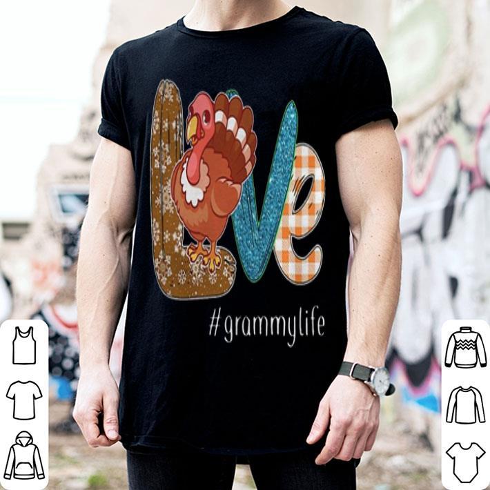 Thanksgiving Love Grammylife Turkey chicken shirt