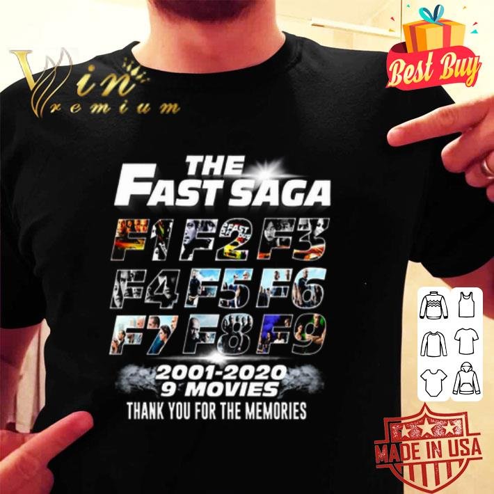 The Fast Saga F1 F2 F3 F4 F5 F6 F7 F8 F9 2001 2020 9 Movie Thank You For The Memories shirt