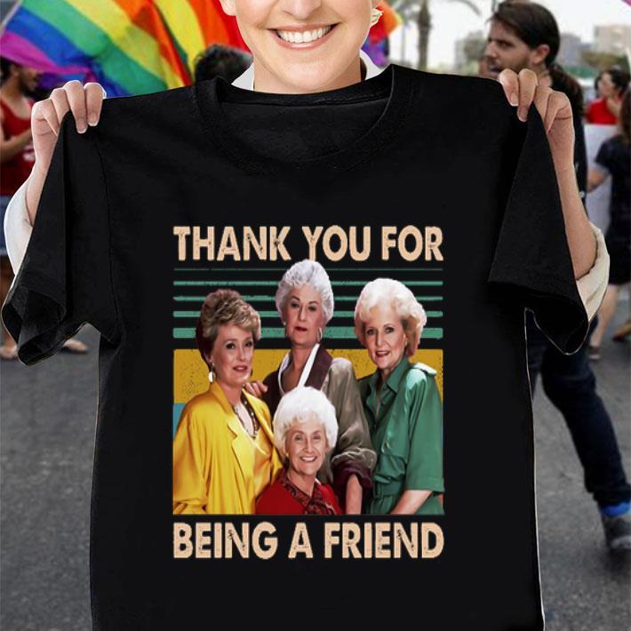 The Golden Girls thank you for being a friend shirt