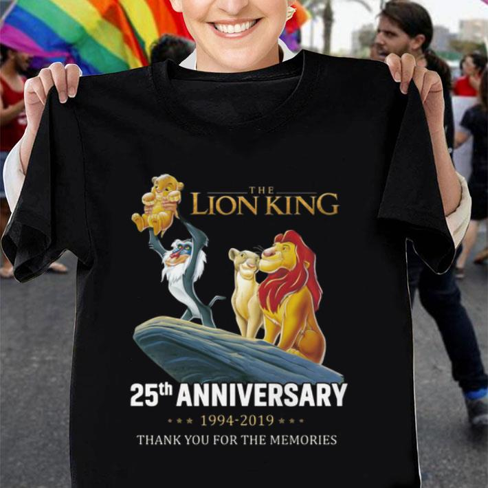 The Lion King 25th Anniversary 1994-2019 thank you for the memories shirt