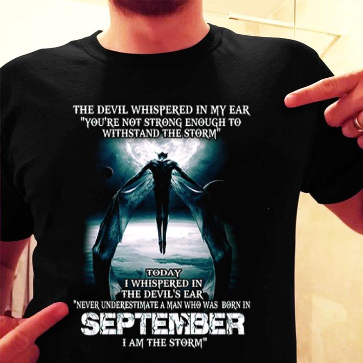 The devil's ear never underestimate a man who was born september shirt
