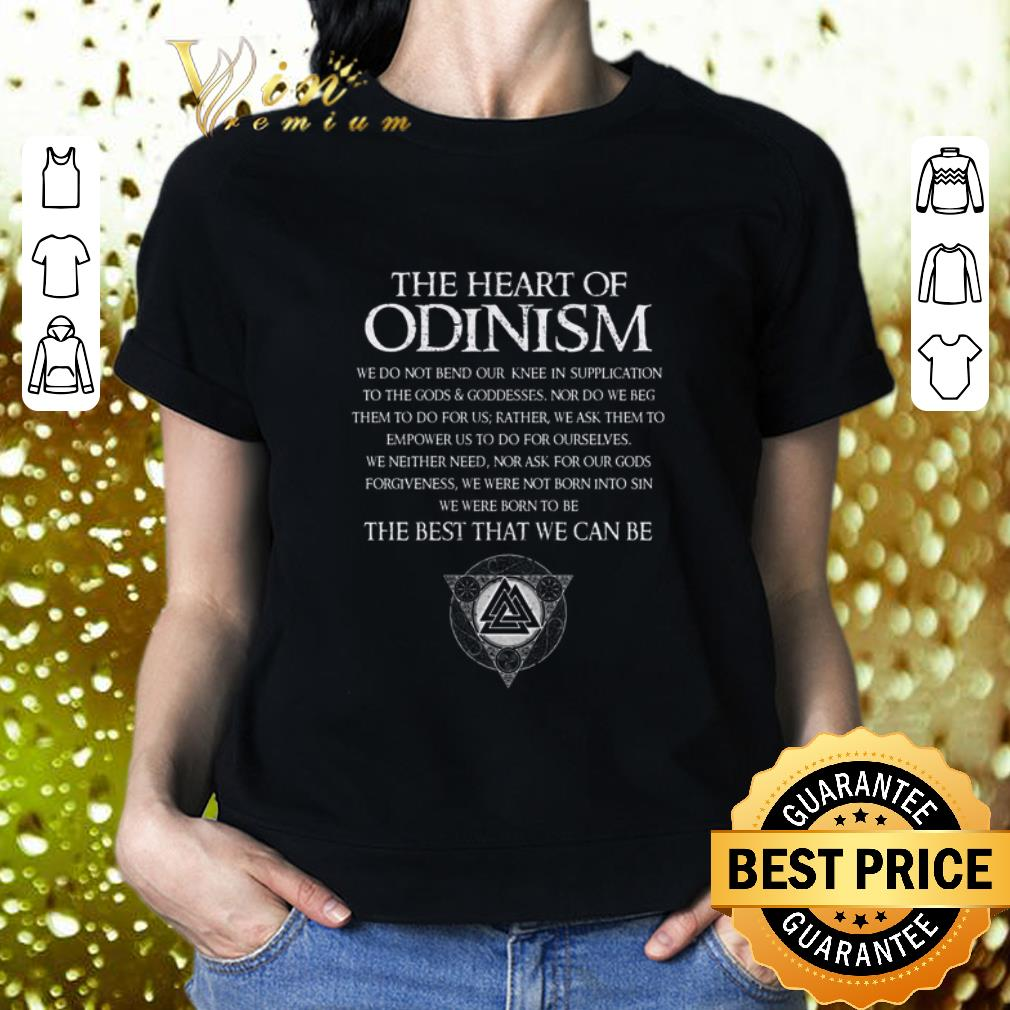 The heart of Odinism we do not bend our the best that we can be shirt 2