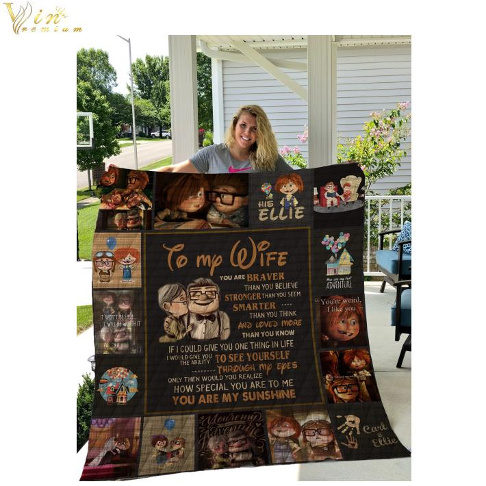To my wife you are braver than you are my sunshine quilt blanket