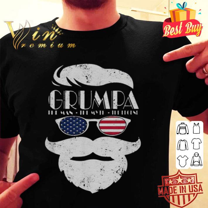 Trump Grumpa the man the myth the legend shirt