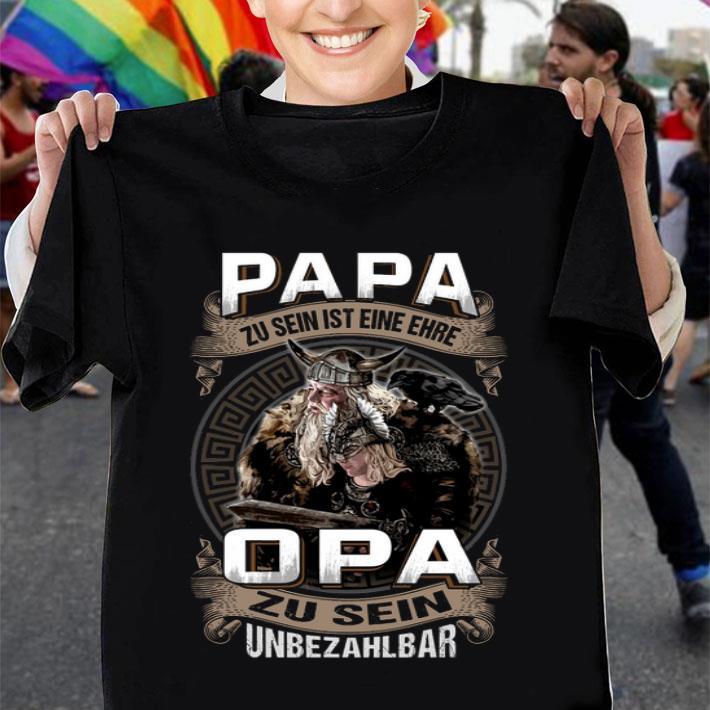 Viking Papa Zu Sein Ist Eine Ehre Opa Zu Sein Unbezahlbar shirt