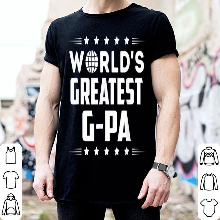 Worlds Greatest G-pa shirt