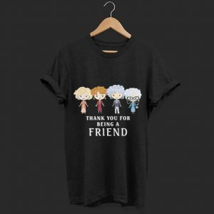 Thank You For Being A Golden Friend Girls shirt