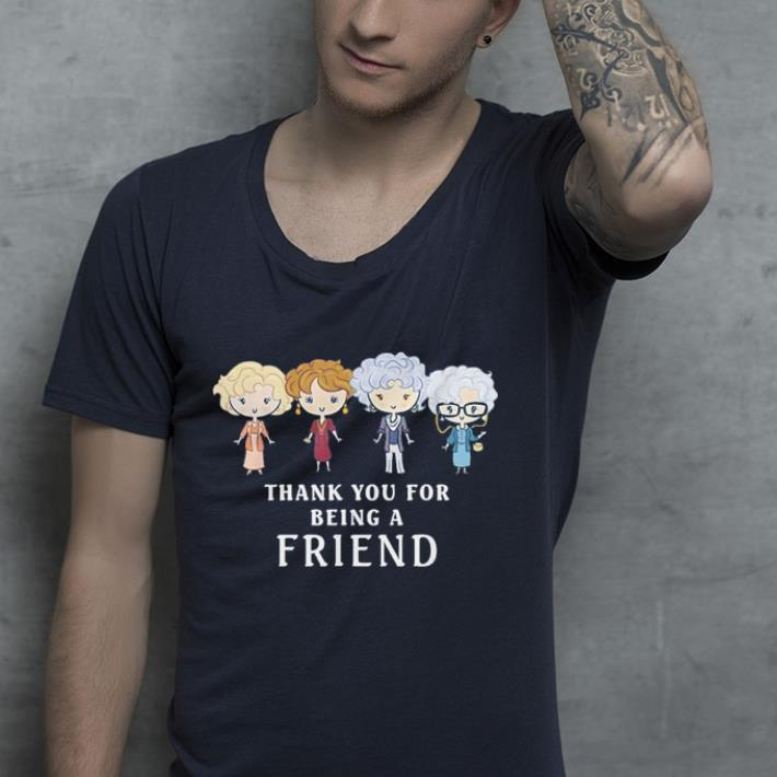 Thank You For Being A Golden Friend Girls shirt 4 - Thank You For Being A Golden Friend Girls shirt