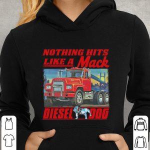 Truck Nothing hits like a Mack Diesel dog shirt 2
