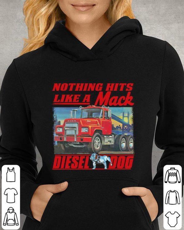 Truck Nothing hits like a Mack Diesel dog shirt