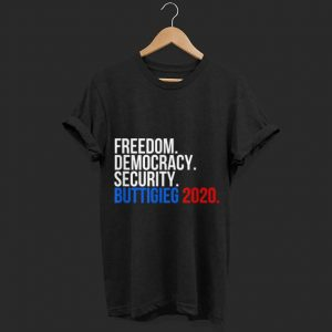 Freedom democracy security Pete Buttigieg 2020 shirt