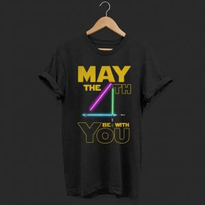 Star wars may the 4th be with you shirt