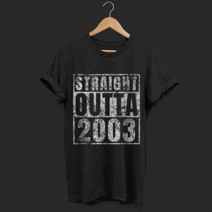 Straight Outta 2003 shirt