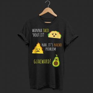 Taco Nacho Avocado Mexican Cinco De Mayo shirt