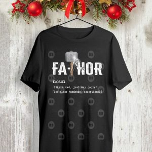 Father day Fathor mjolnir thunder like a dad just way cooler shirt